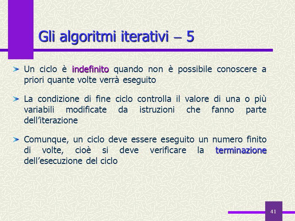 Gli algoritmi iterativi  5