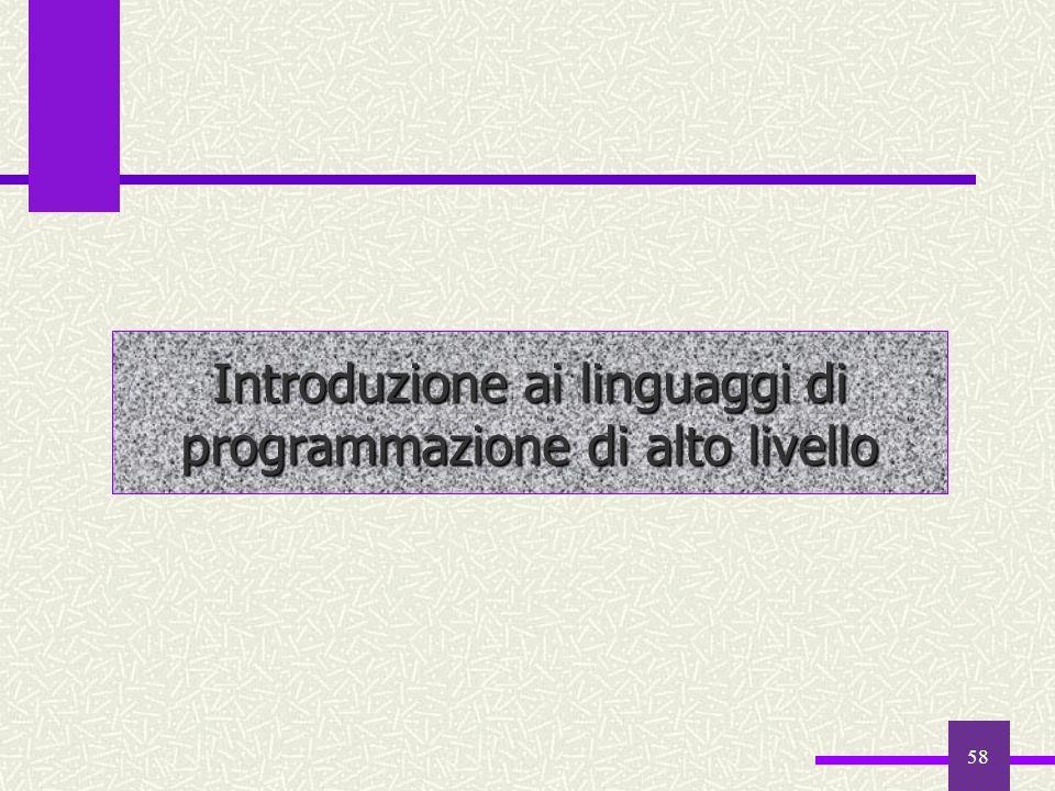 Introduzione ai linguaggi di programmazione di alto livello