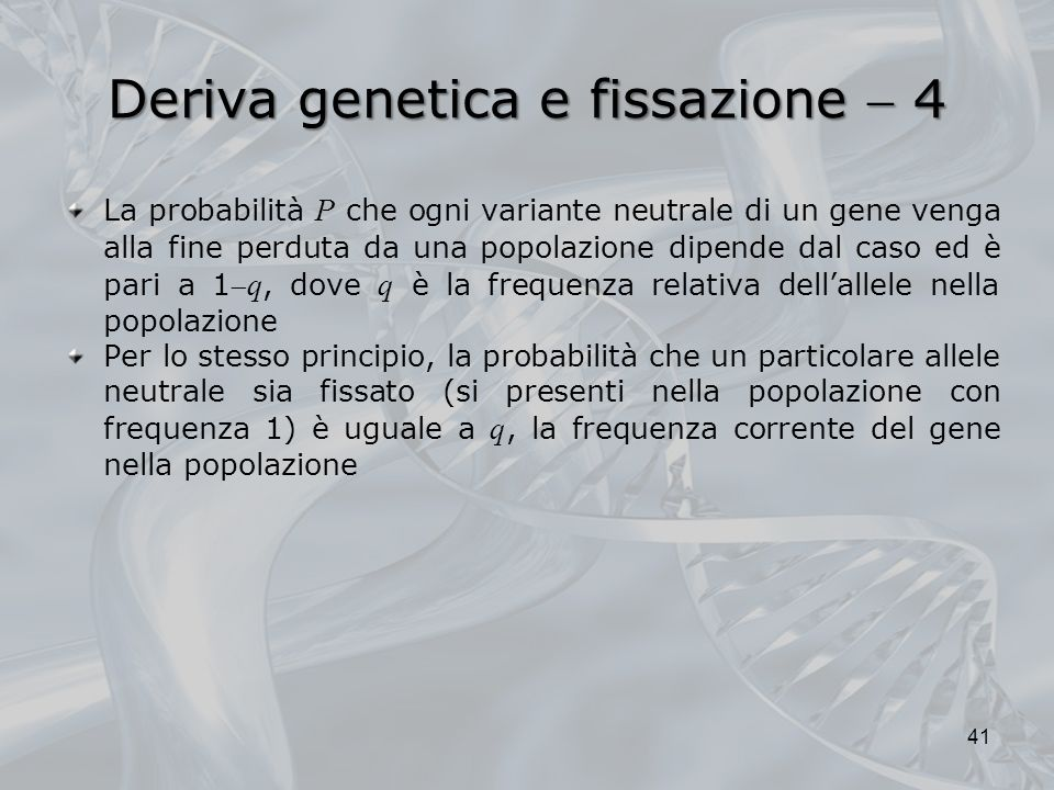 Deriva genetica e fissazione  4