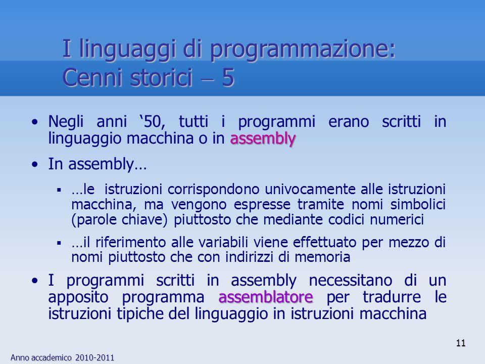 I linguaggi di programmazione: Cenni storici  5
