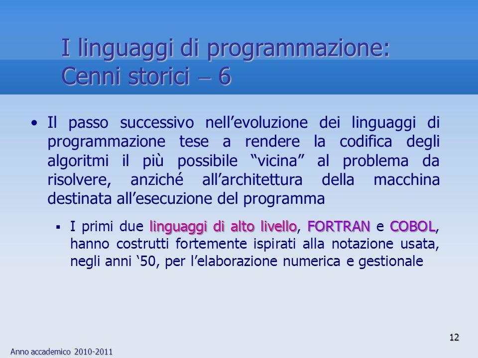I linguaggi di programmazione: Cenni storici  6