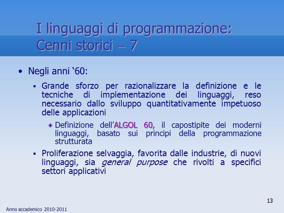 I linguaggi di programmazione: Cenni storici  7