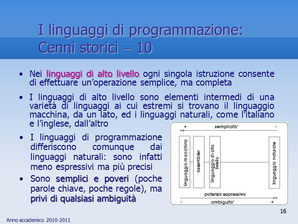 I linguaggi di programmazione: Cenni storici  10