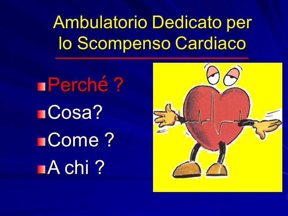 Ambulatorio Dedicato per lo Scompenso Cardiaco
