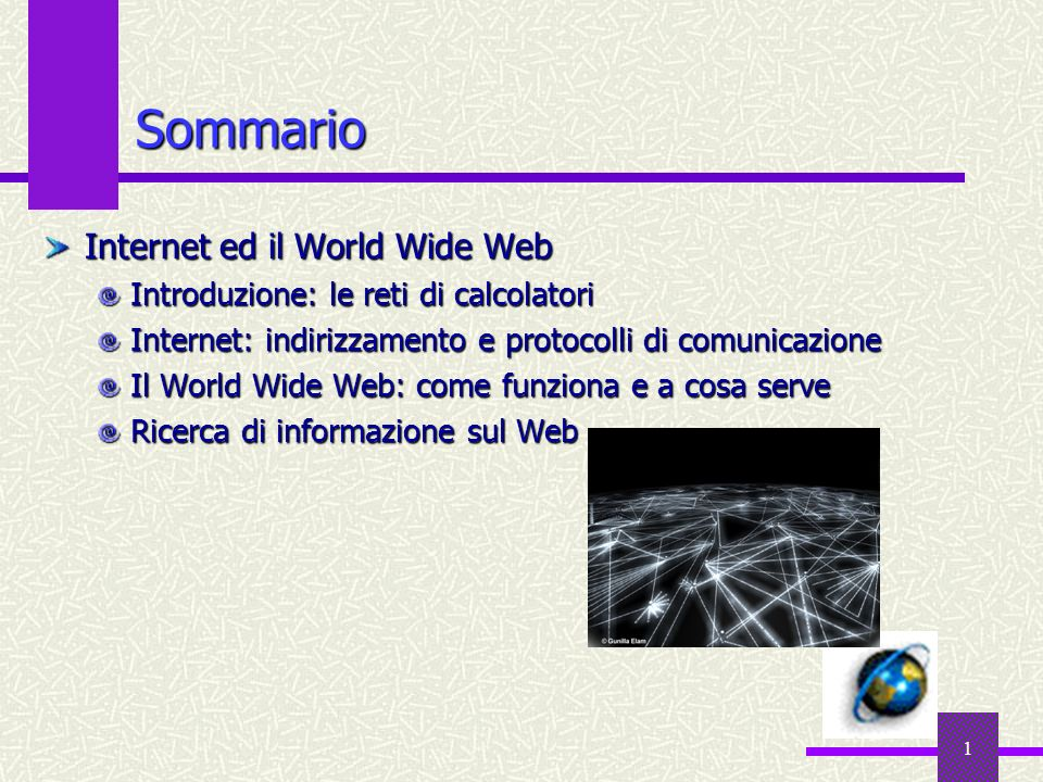 Sommario Internet ed il World Wide Web