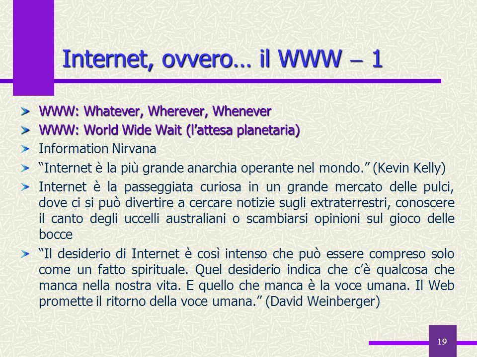 Internet, ovvero… il WWW  1