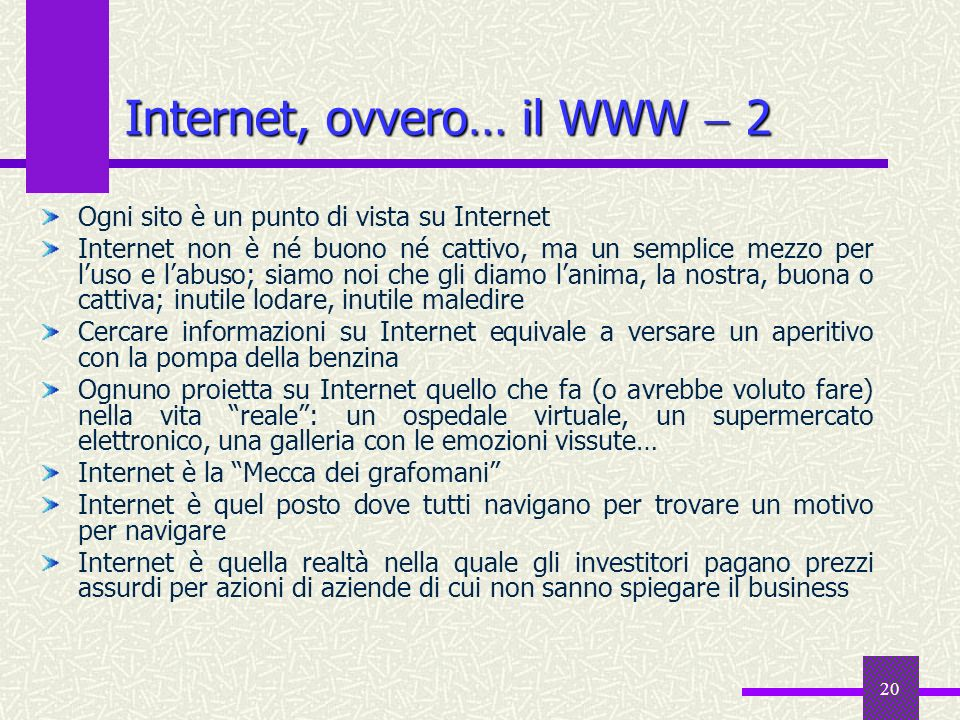 Internet, ovvero… il WWW  2