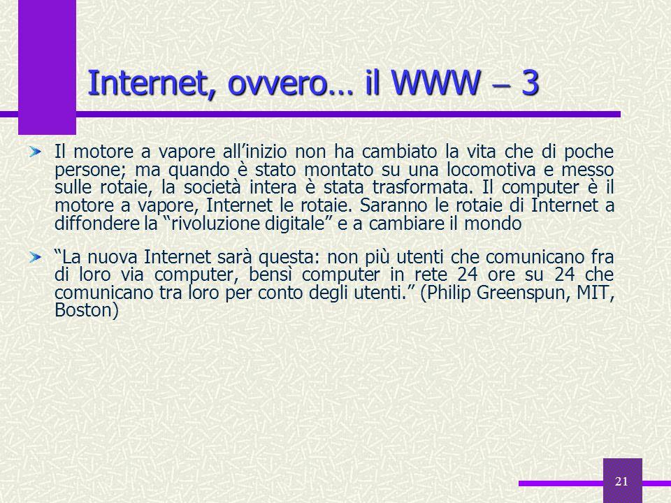 Internet, ovvero… il WWW  3