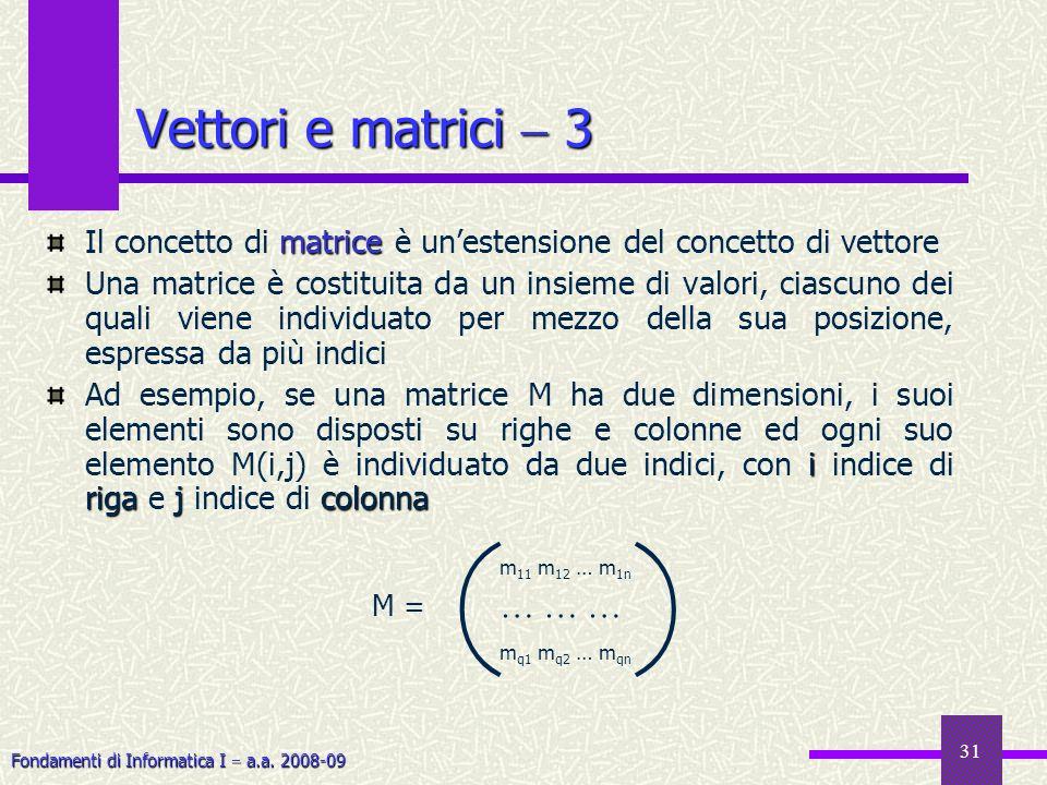 ( ( Vettori e matrici  3 … … …