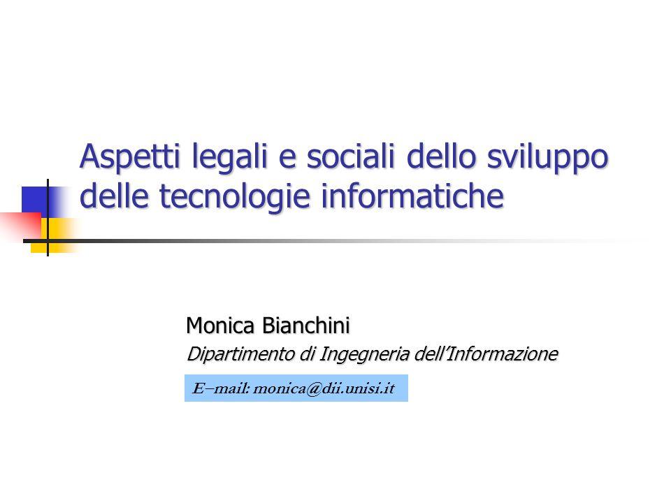Aspetti legali e sociali dello sviluppo delle tecnologie informatiche
