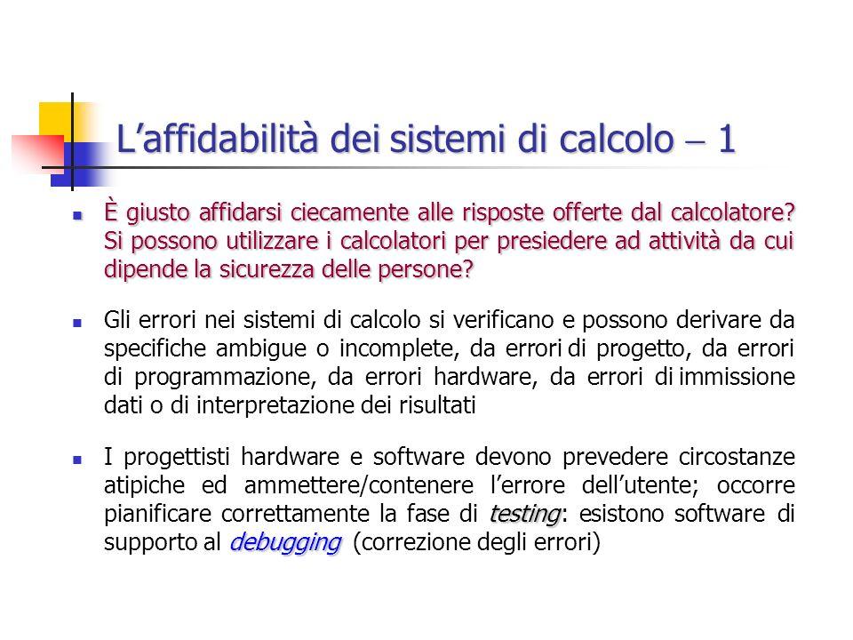 L'affidabilità dei sistemi di calcolo  1