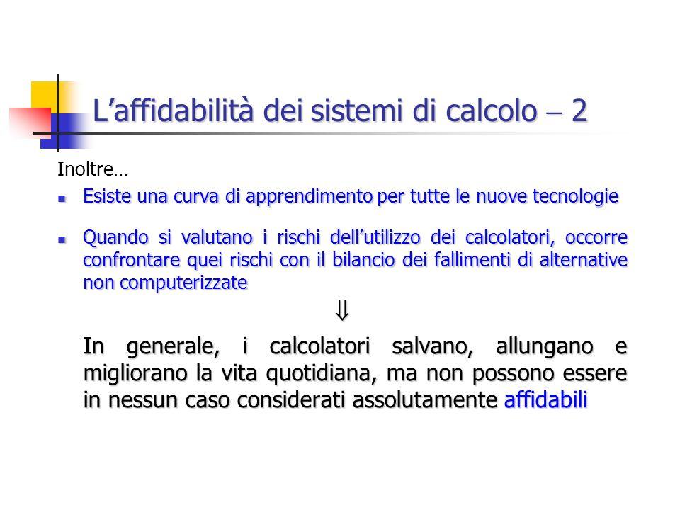 L'affidabilità dei sistemi di calcolo  2