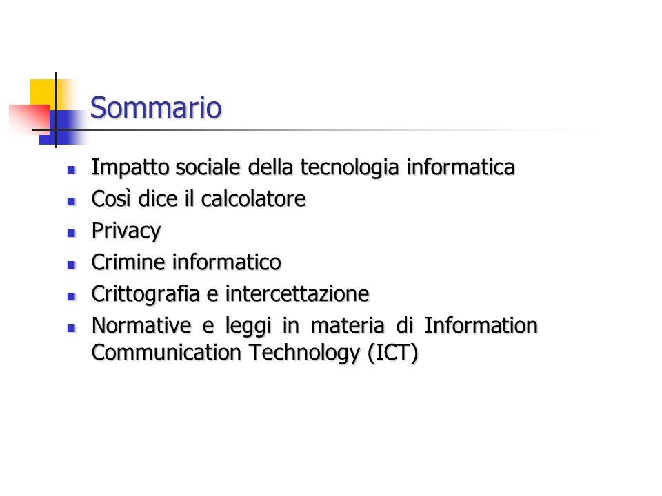 Sommario Impatto sociale della tecnologia informatica
