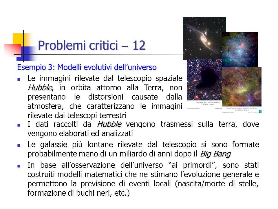 Problemi critici  12 Esempio 3: Modelli evolutivi dell'universo