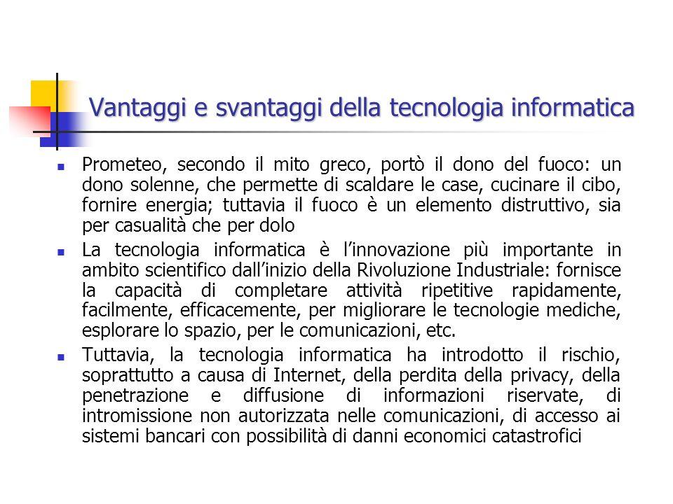 Vantaggi e svantaggi della tecnologia informatica
