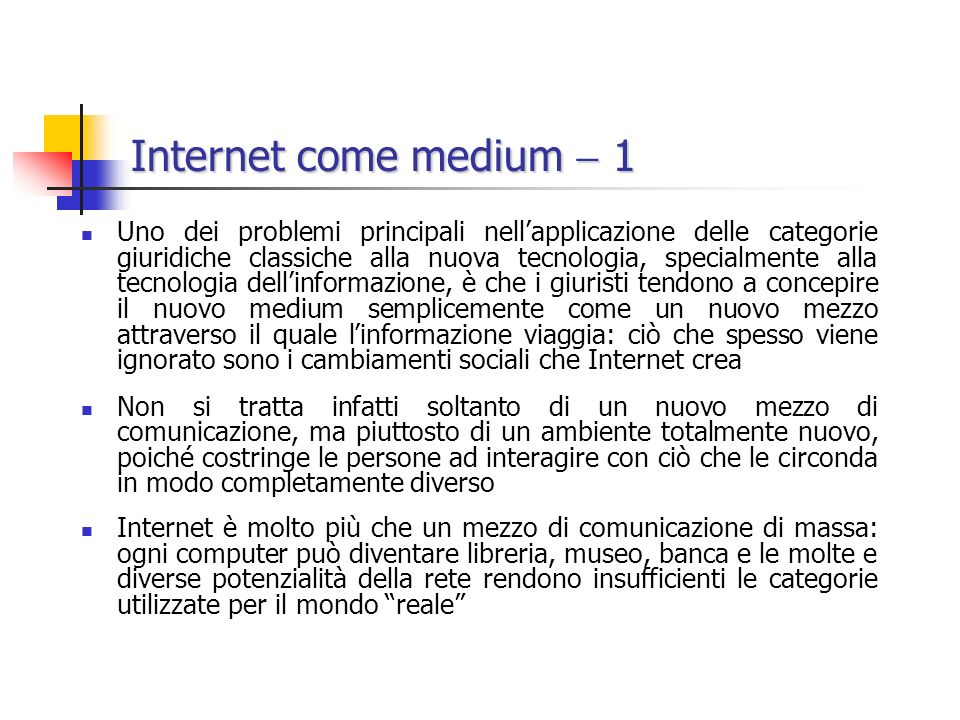 Internet come medium  1