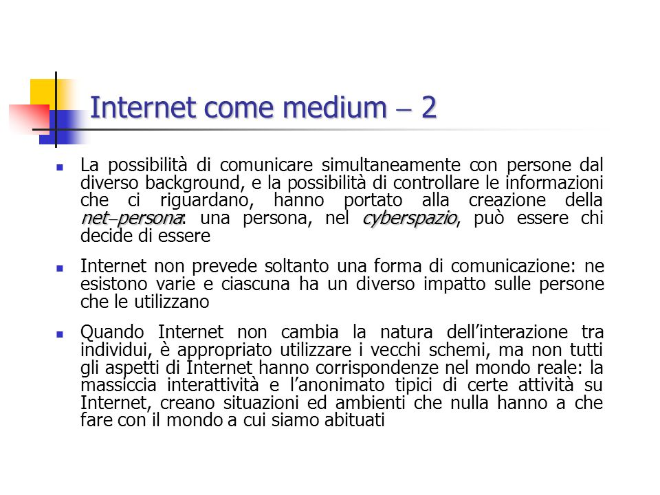 Internet come medium  2