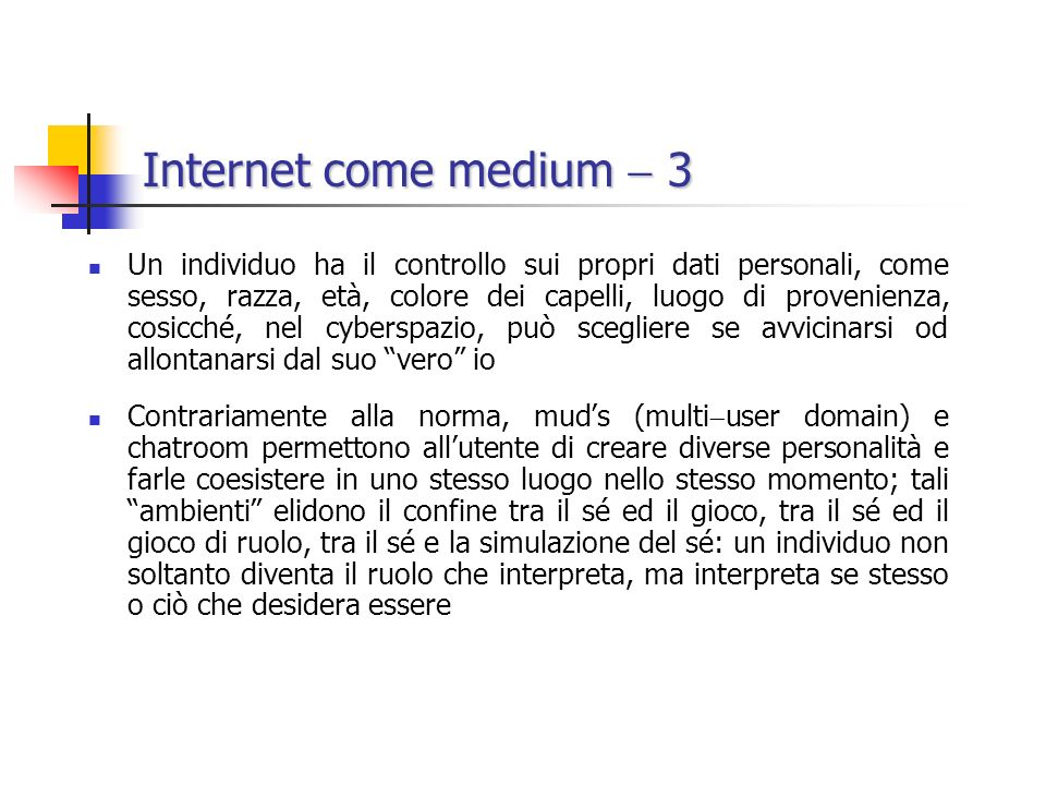 Internet come medium  3