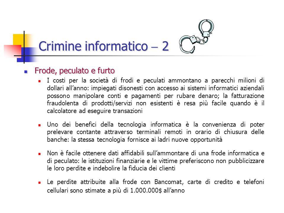 Crimine informatico  2 Frode, peculato e furto