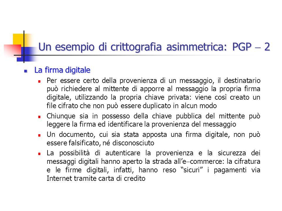 Un esempio di crittografia asimmetrica: PGP  2