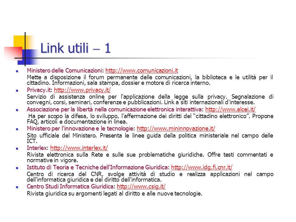 Link utili  1 Ministero delle Comunicazioni: http://www.comunicazioni.it.