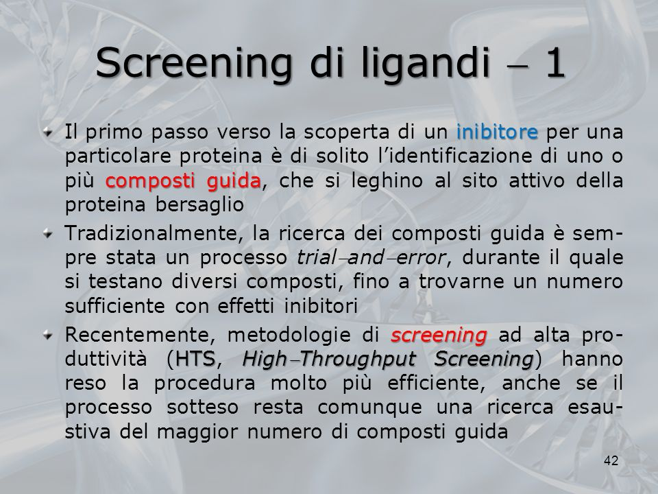 Screening di ligandi  1