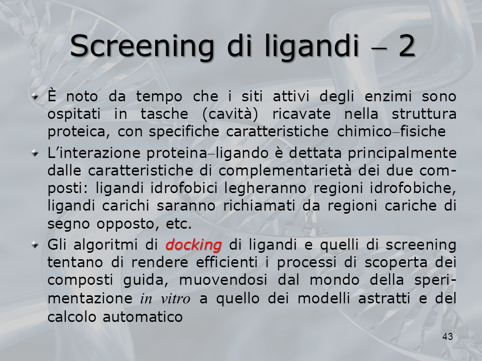 Screening di ligandi  2