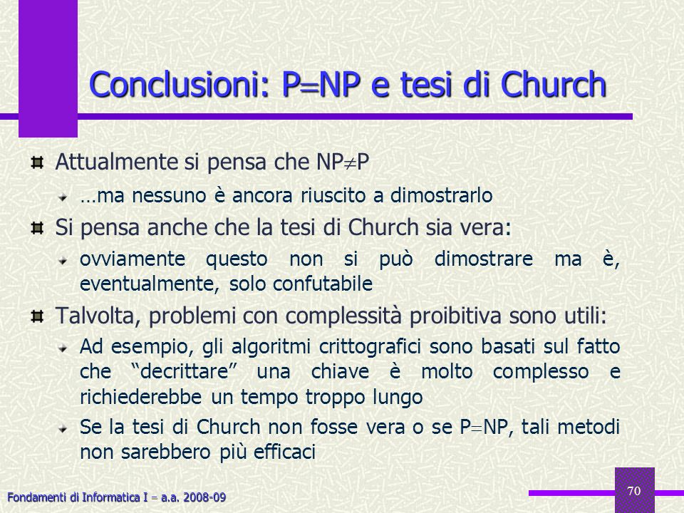 Conclusioni: PNP e tesi di Church