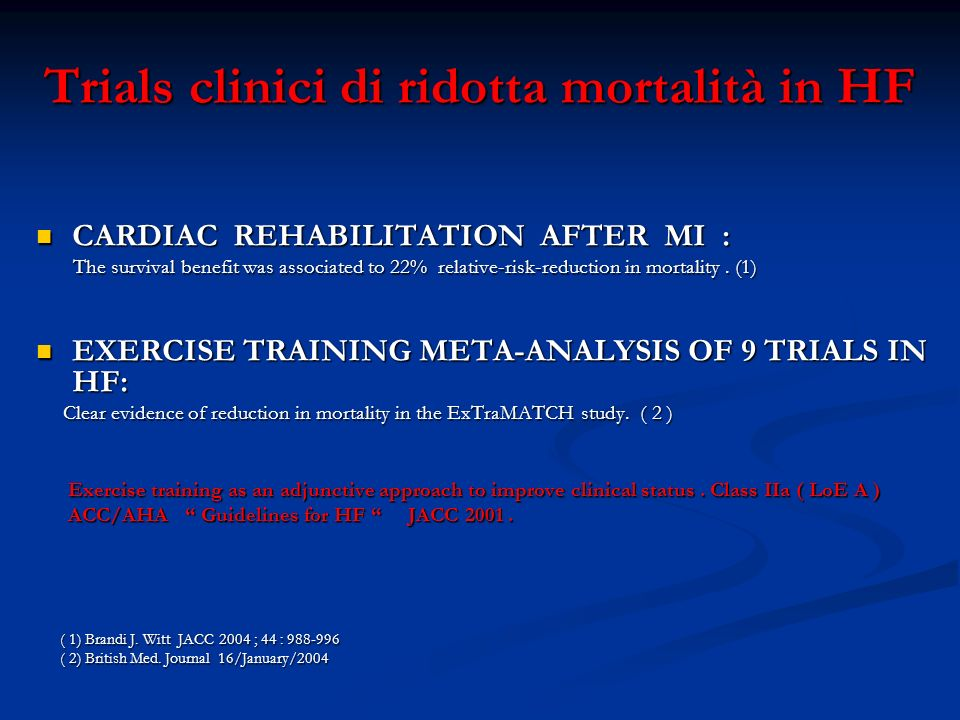 Trials clinici di ridotta mortalità in HF