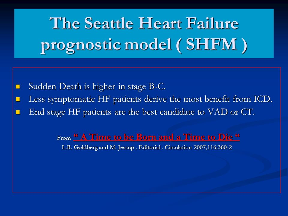 The Seattle Heart Failure prognostic model ( SHFM )
