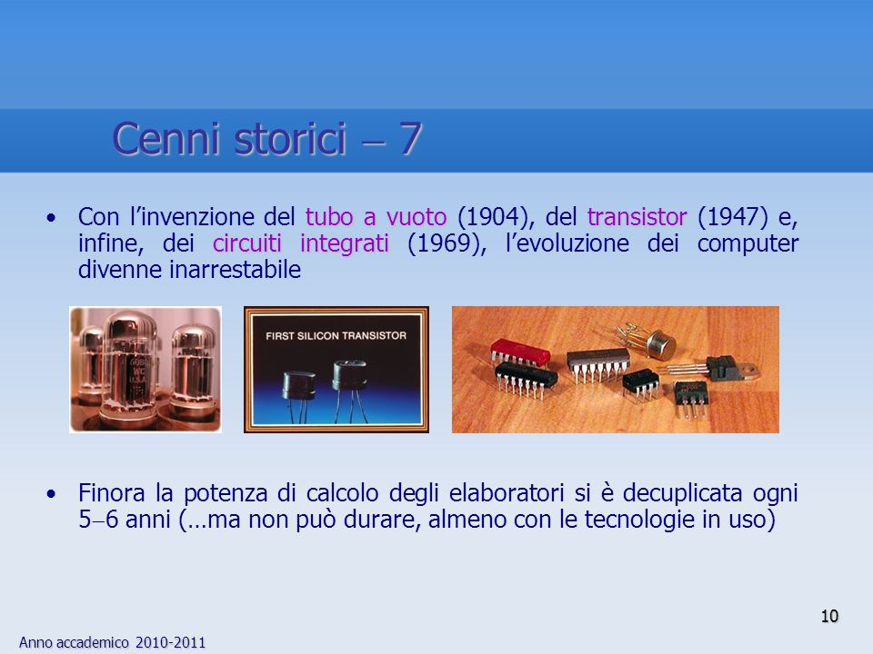 Cenni storici  7