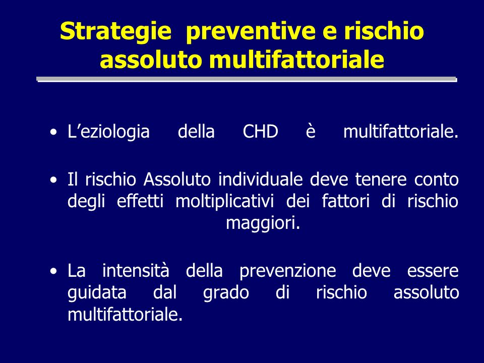 Strategie preventive e rischio assoluto multifattoriale