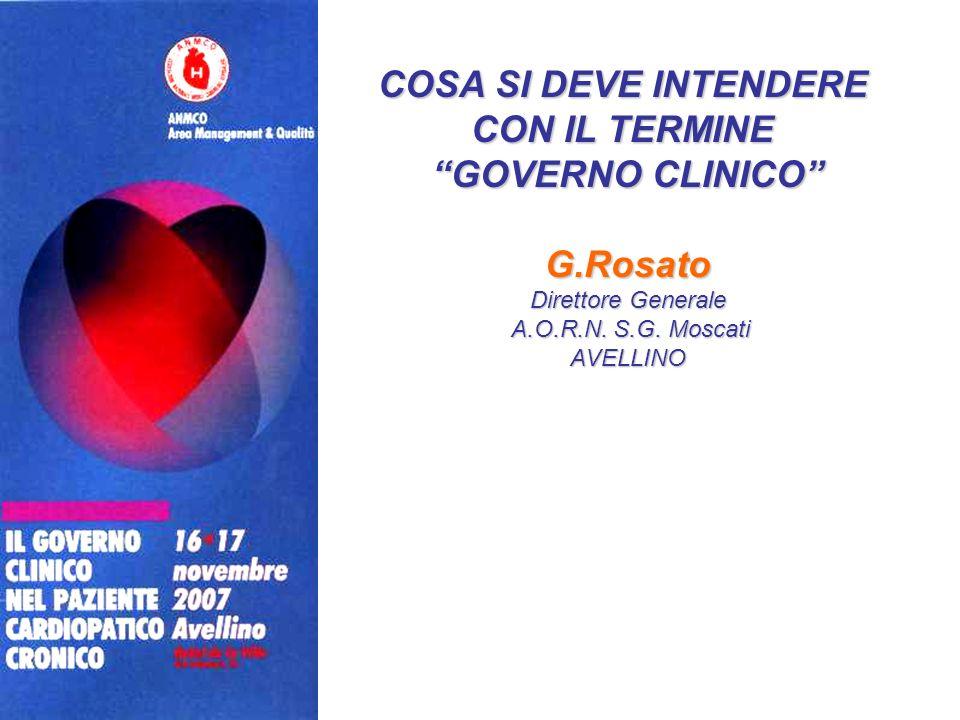 COSA SI DEVE INTENDERE CON IL TERMINE GOVERNO CLINICO G.Rosato