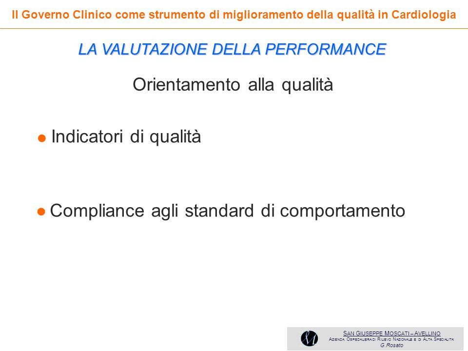• • Orientamento alla qualità Indicatori di qualità