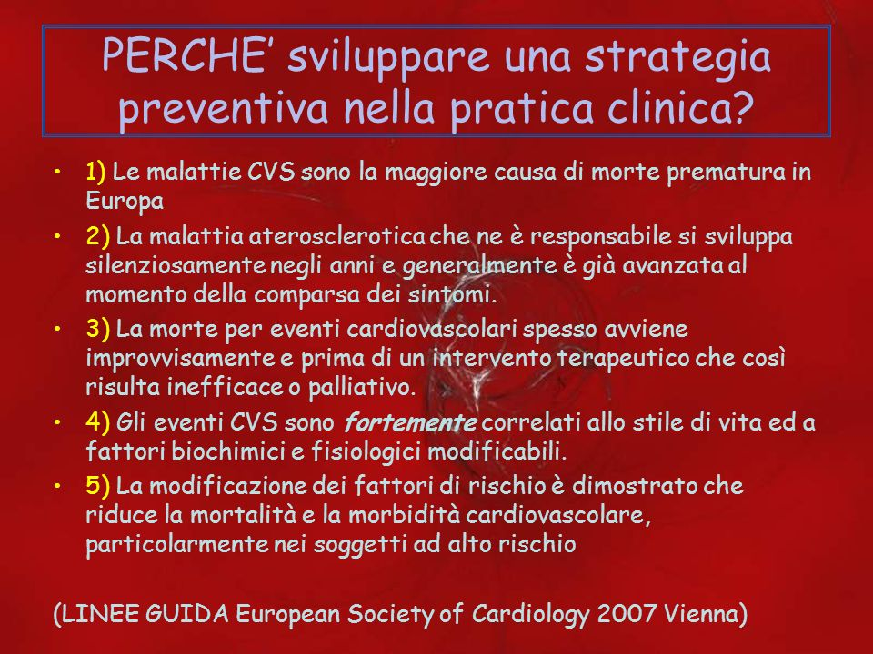 PERCHE' sviluppare una strategia preventiva nella pratica clinica