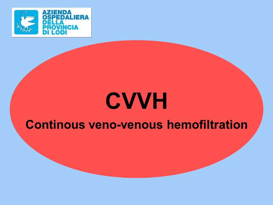 Continous veno-venous hemofiltration