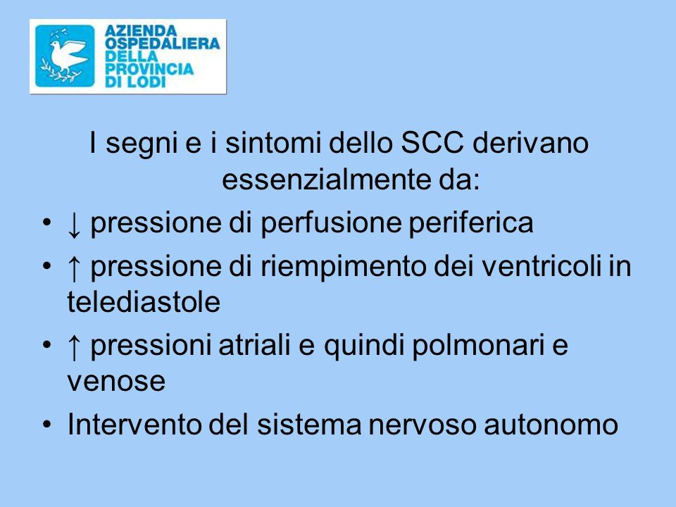 I segni e i sintomi dello SCC derivano essenzialmente da: