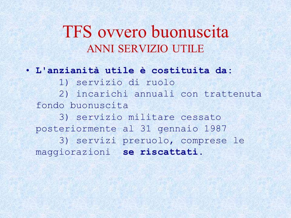 TFS ovvero buonuscita ANNI SERVIZIO UTILE