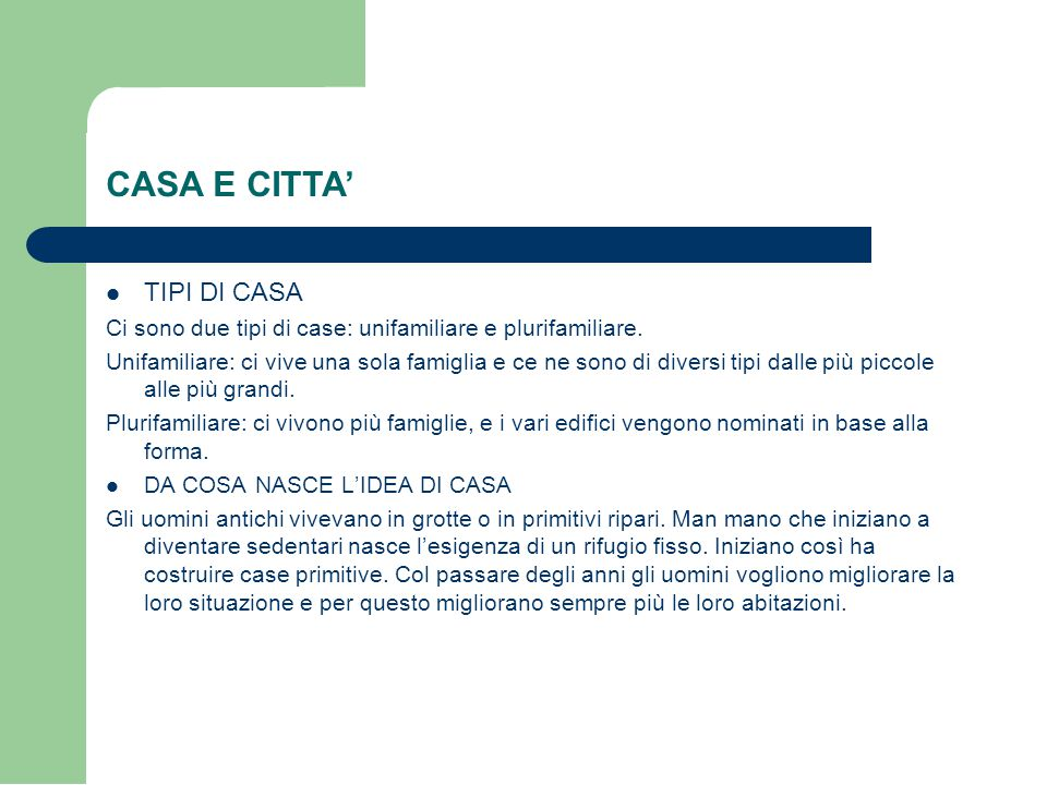 CASA E CITTA' TIPI DI CASA