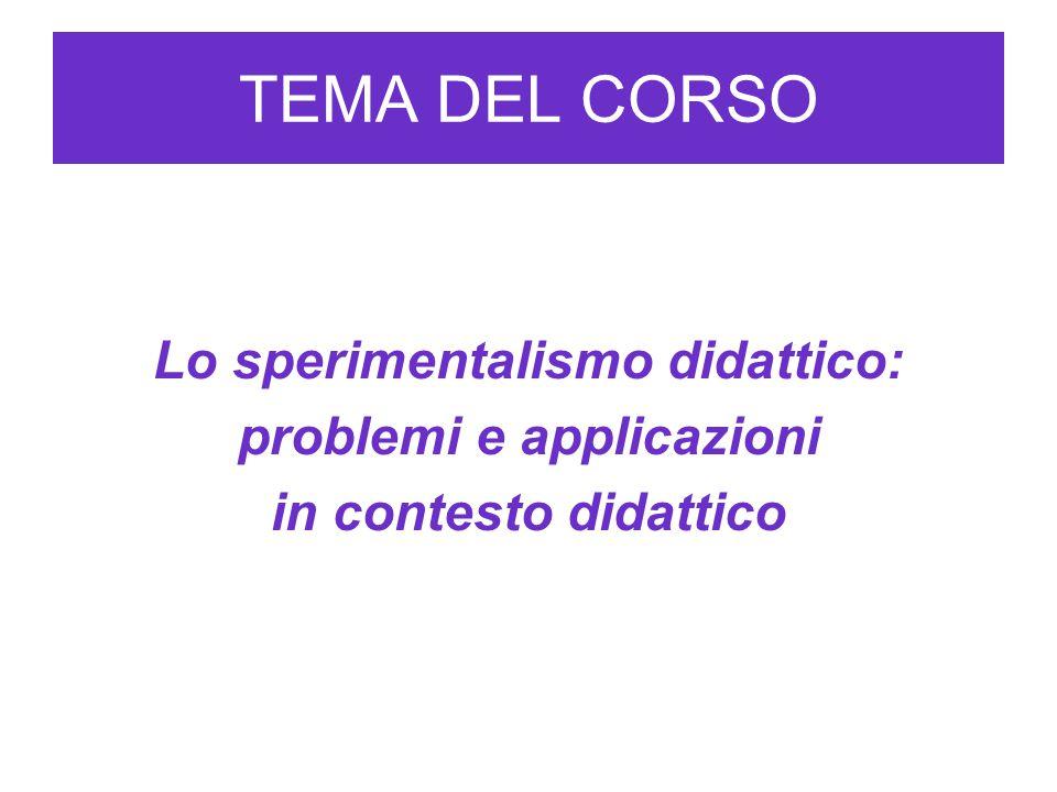 Lo sperimentalismo didattico: problemi e applicazioni