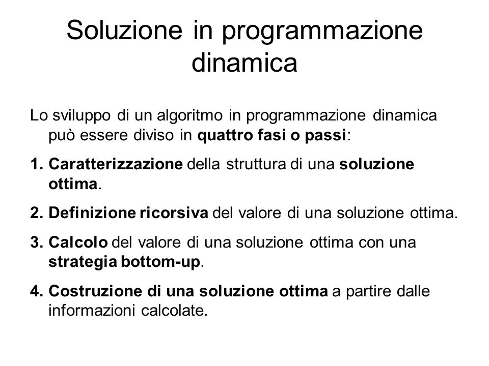Soluzione in programmazione dinamica