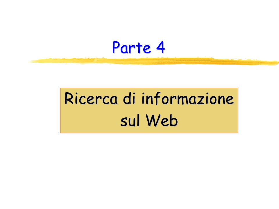 Ricerca di informazione sul Web