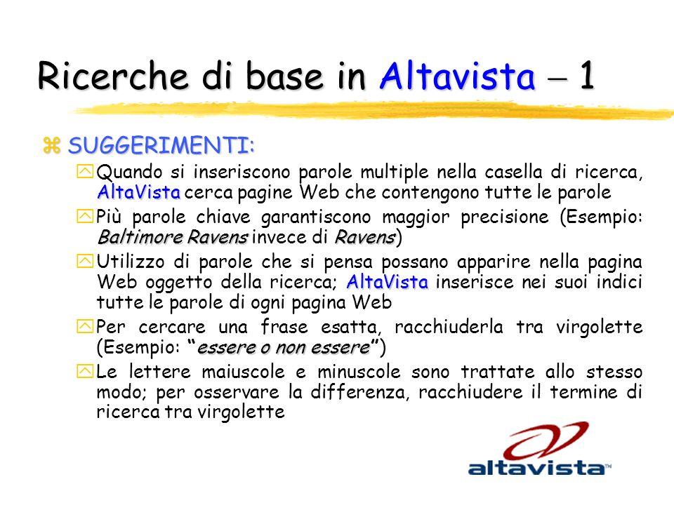 Ricerche di base in Altavista  1