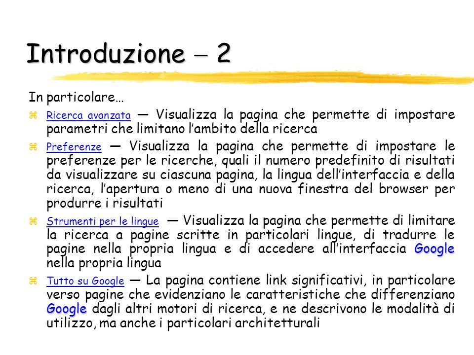 Introduzione  2 In particolare…