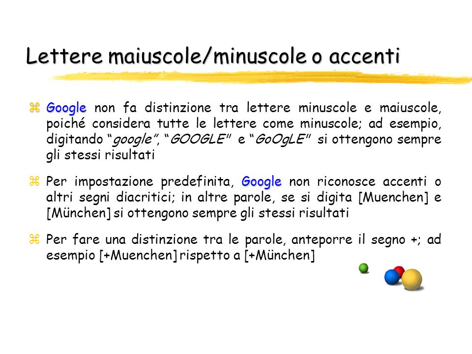 Lettere maiuscole/minuscole o accenti
