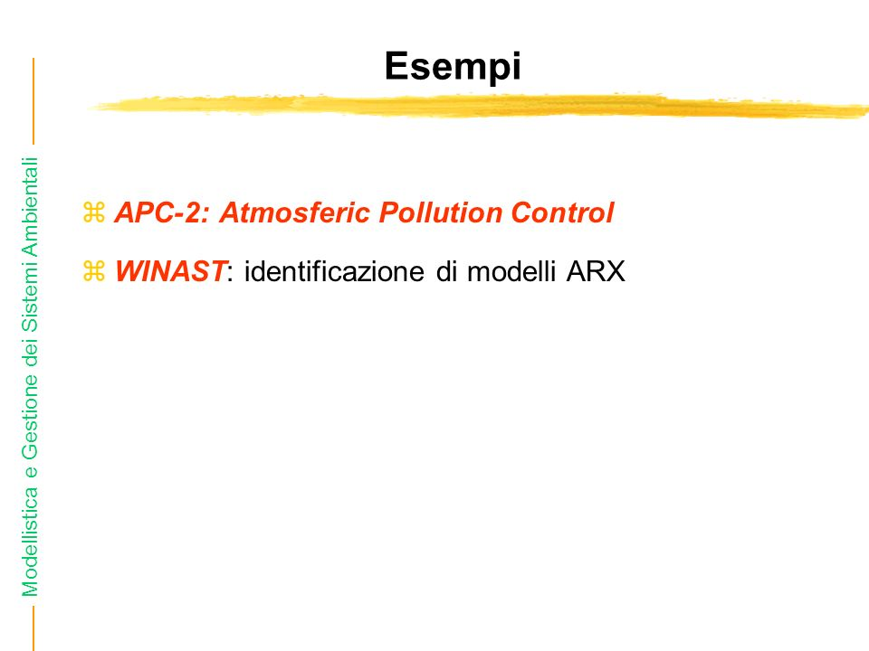 Esempi APC-2: Atmosferic Pollution Control