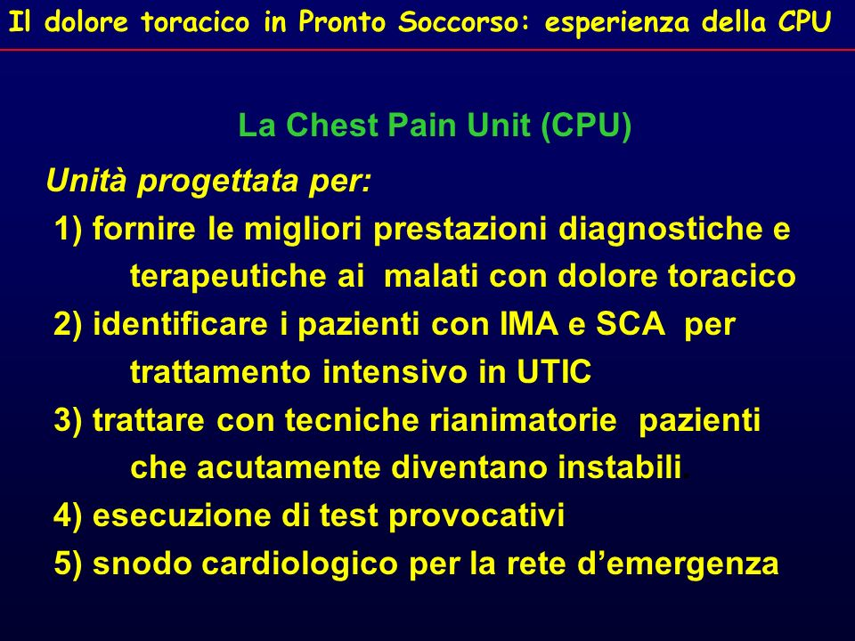 La Chest Pain Unit (CPU)