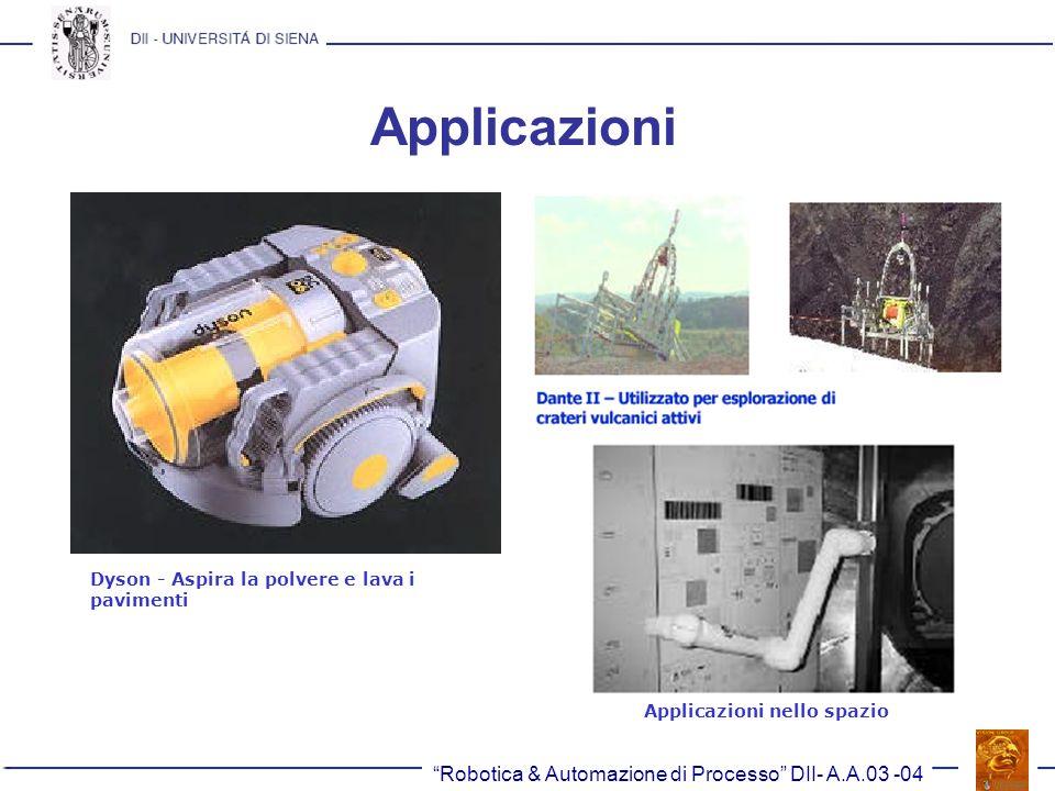 Applicazioni Robotica & Automazione di Processo DII- A.A.03 -04