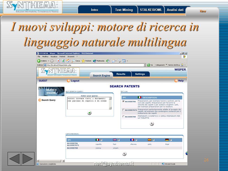I nuovi sviluppi: motore di ricerca in linguaggio naturale multilingua