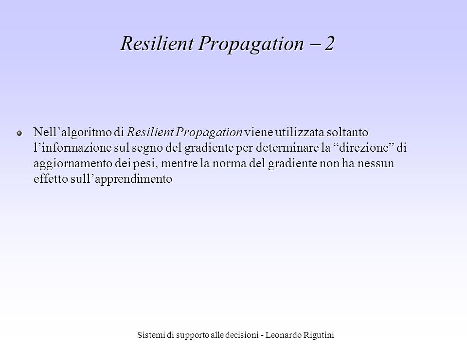 Resilient Propagation  2